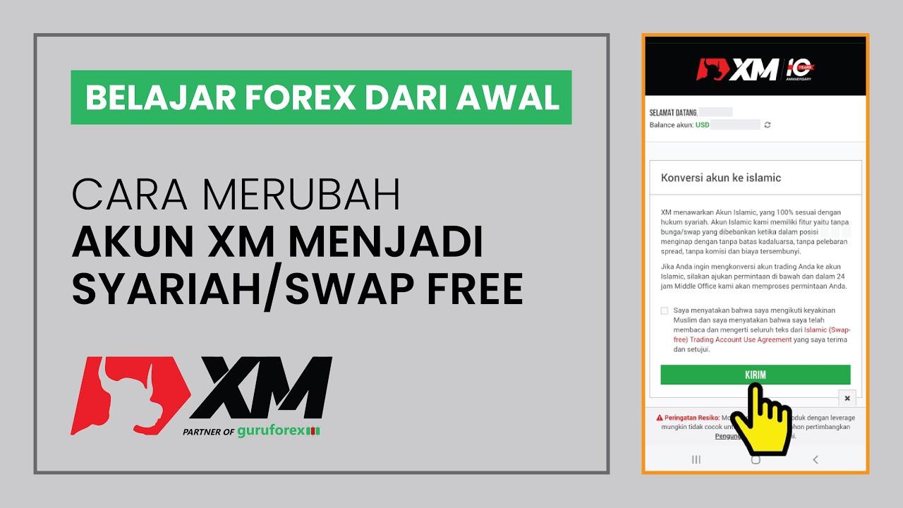 13 Cara Merubah Akun Xm Menjadi Syariah Swap Free Belajar Forex Dari Awal Youtube