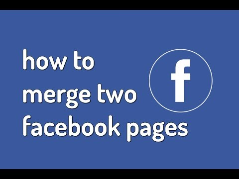 How To Merge Facebook Pages 2018 Latest