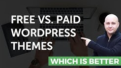 Should You Use A Free WordPress Theme Or A Paid WordPress Theme