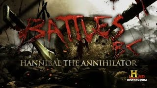 Battles BC - Hannibal The Annihilator (S1E1)