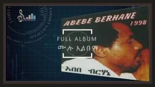Abebe Berhane 1998 Full Album