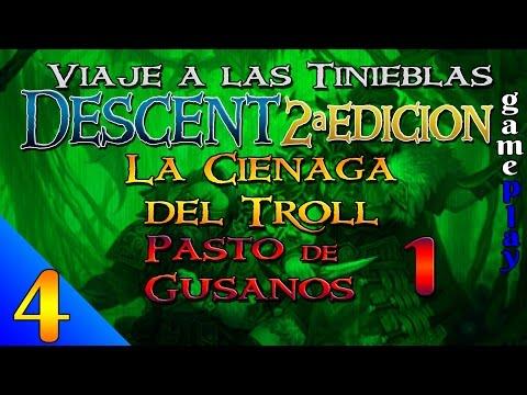 Descent 2ª Ed. - Campaña de La Ciénaga del Troll - Gameplay 4 - Pasto de Gusanos 1