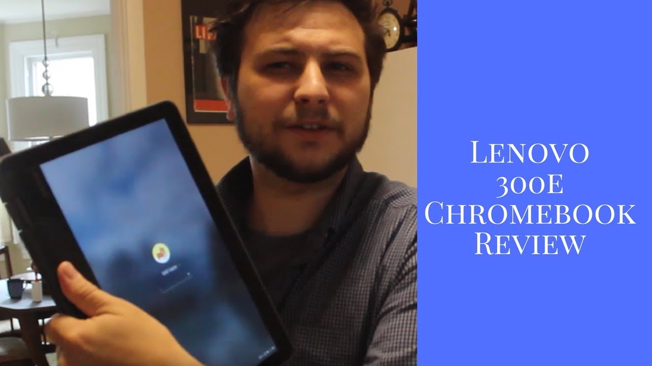 Lenovo 300e reviewed by an Ed Tech Specialist | Lenovo Chromebook Review