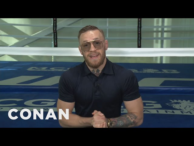 Conor McGregor Predicts He'll Break Floyd Mayweather Inside Four Rounds  - CONAN on TBS