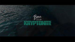 Kryptonite (Official Music Video)   Bree Taylor