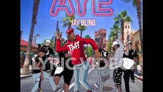 jay bling aye lyric video