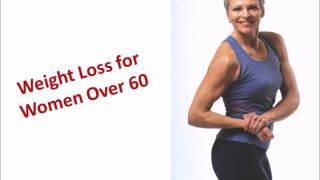 Weight Loss for Women Over 60
