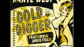 Kanye West feat Jamie Foxx- Gold Digger UNCENSORED