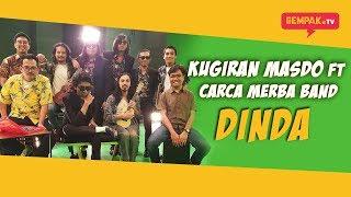 Gambar cover Dinda   Kugiran Masdo Ft Carca Merba Band   Gempak TV