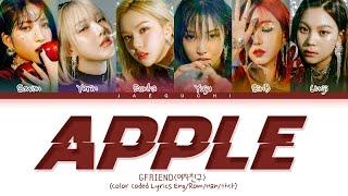 Download GFRIEND (여자친구) 'Apple' lyrics (Color Coded Lyrics Eng/Rom/Han/가사)