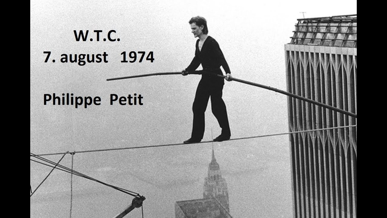 Philippe Petit - 7 August 1974 ,World Trade Center - YouTube