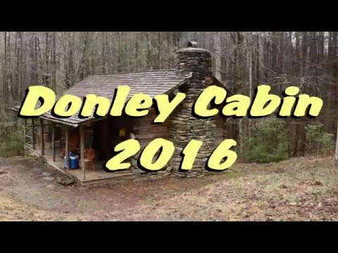 The Donley Cabin Experience 2016