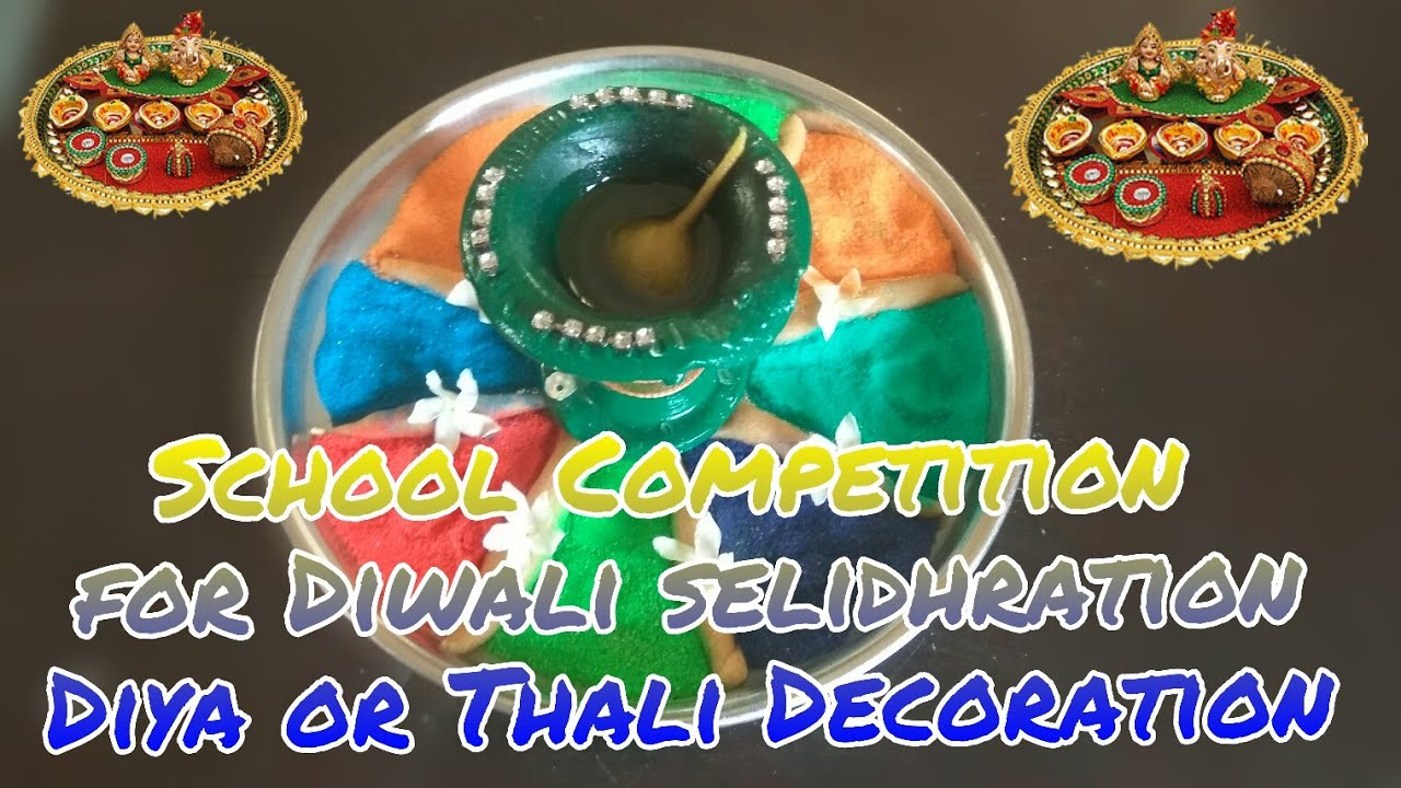 School competition for diwali selidhration diya or thali for Diya decoration youtube
