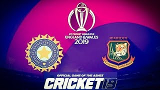 India vs Bangladesh World Cup 2019 (Cricket 19 Game)