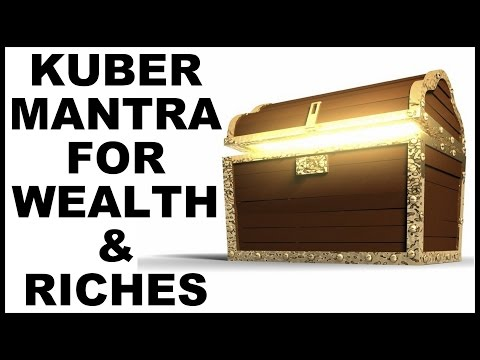 KUBER MANTRA : FOR WEALTH AND RICHES : 432 HZ : VERY POWERFU