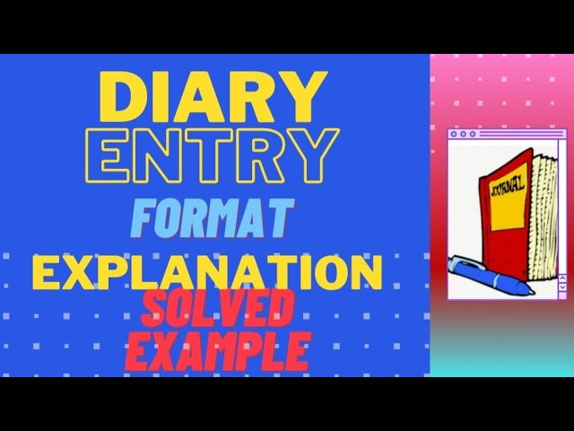 Diary Entry Ll How To Write A Diary In English Youtube