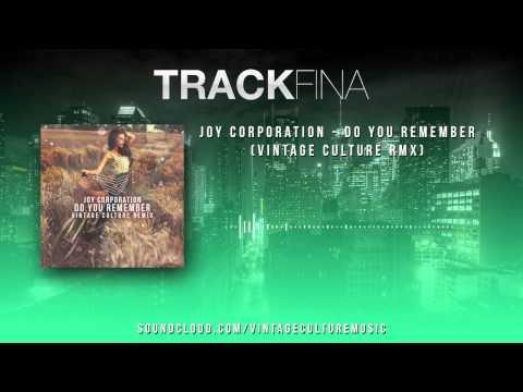 Joy Corporation - Do you Remember (Vintage Culture Rmx)