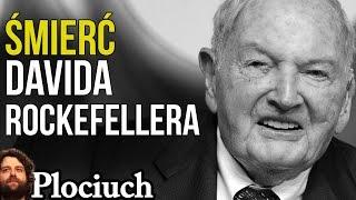 🐫 David Rockefeller Nie Żyje - Miał 6 lub 7 Przeszczepów Serca - Skąd Brał Narządy? - Plociuch #558
