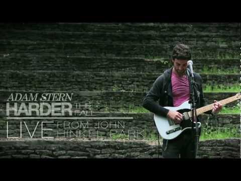 Adam Stern - Harder the Fall (Live from John Hinkel Park)
