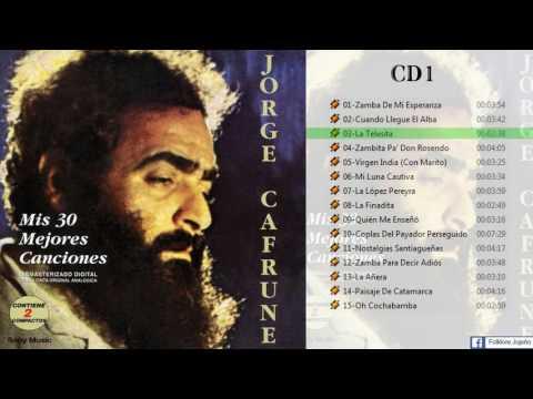 Jorge Cafrune - Mis 30 mejores canciones [CD 1]