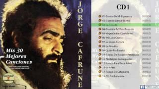 Jorge Cafrune - Mis 30 mejores canciones CD 1