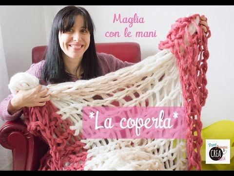 a basso prezzo 0c344 5f708 Maglia con le mani: come fare una coperta!! (facile)