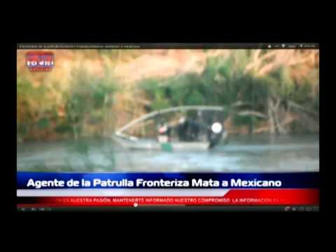 Border Patrol Agent Shoots Across Border, Kills Mexican Man