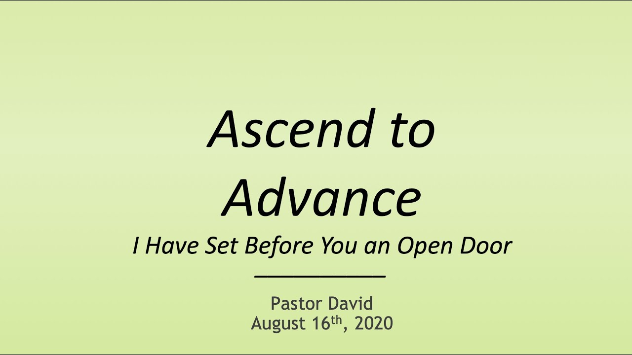 Ascend to Advance III— August 16th, 2020