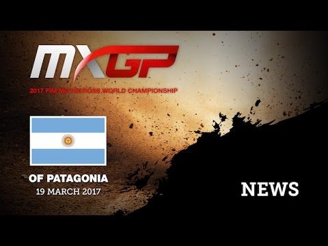 MXGP of Patagonia Argentina 2017 News Highlights #Motocross
