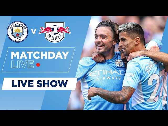 THE CHAMPIONS LEAGUE IS BACK | MAN CITY V LEIPZIG | UEFA CHAMPIONS LEAGUE | MATCHDAY LIVE SHOW