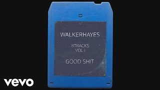 Walker Hayes - Beautiful - 8Track (Audio)