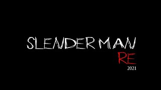 Slender man RE 2021 || Android…