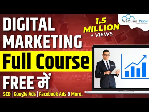 Digital Marketing Course For Beginners - Full Tutorial in 3 Hours | WsCubeTech