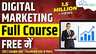 Digital Marketing Course For Beginners - Full Tutorial in 3 Hours | WsCubeTech