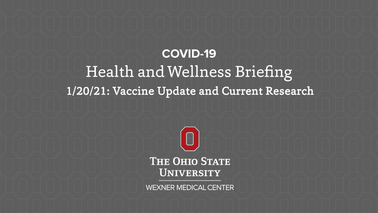 COVID-19 Health and Wellness Briefing: Jan. 20 | Ohio State Medical Center