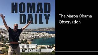 Baixar Nomad Daily With Jay Dradeur - The Maron Obama Observation
