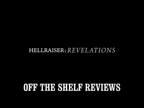 Hellraiser: Revelations   Off The Shelf s