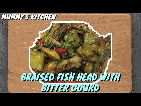 | Mummy's Kitchen | Braised Fish Head With Bitter Gourd