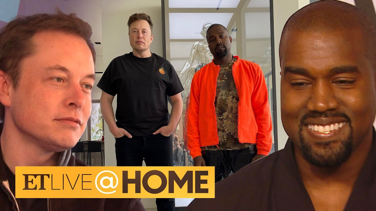 Kanye West and Elon Musk Hang Out in Matching Yeezys | ET Live @ Home