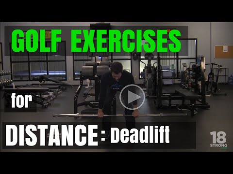 Golf Exercises For Distance: Deadlifts
