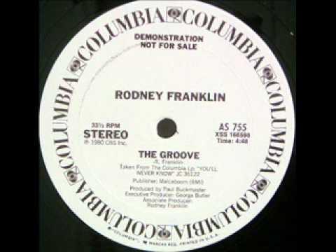 Jazz Funk - Rodney Franklin - The Groove