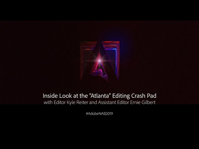"Inside Look at the ""Atlanta"" Editing Crash Pad 
