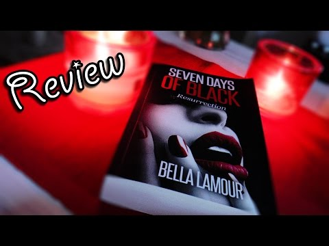 Seven Days of Black - Resurrection   ähnlich Shades of Grey   Buch Review   Mel @ Home