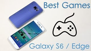 Best Games for Galaxy S6 / S6 Edge