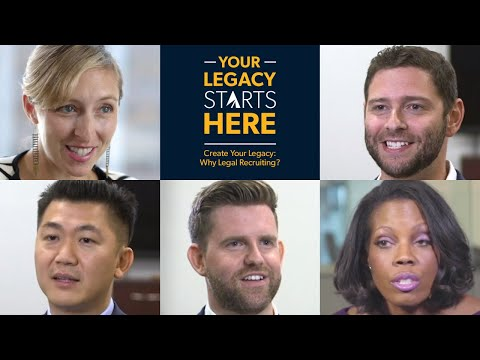 Create Your Legacy: Why Legal Recruiting