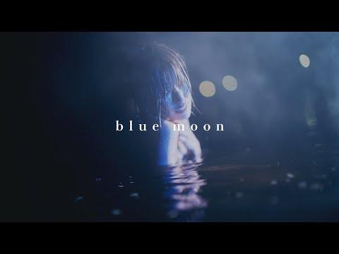 東京初期衝動 - blue moon (MV)