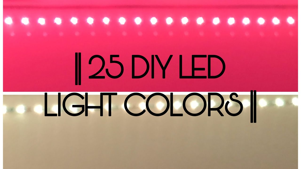25 Diy Led Light Colors Youtube Component light emitting diodes / led bulbs of various sizes, shapes, colors, and brightness from many brands, including cree, luxeon, nichia & more. 25 diy led light colors