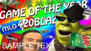 GET SHREKT NUB! | Game Of The Year 420BlazeIt