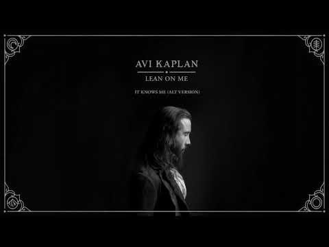 Avi Kaplan – It Knows Me