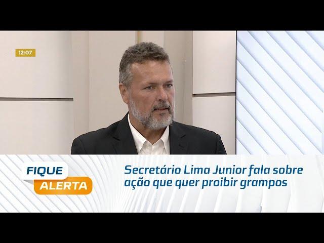 Secretário Lima Junior fala sobre ação que quer proibir grampos
